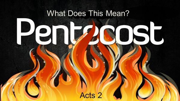 Pentecost - What Does This Mean? | Pastor Ira Brown | Prescott Church of the Nazarene