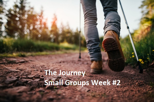 """Small Groups Week #2 """"The Journey"""""""