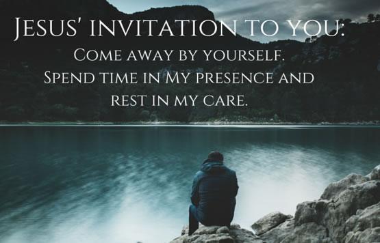 Week 4 – The Invitations of Jesus – Invitation to Transforming Solitude