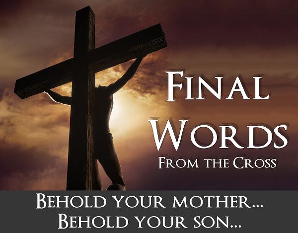 2013 Faith Church Final Words behold