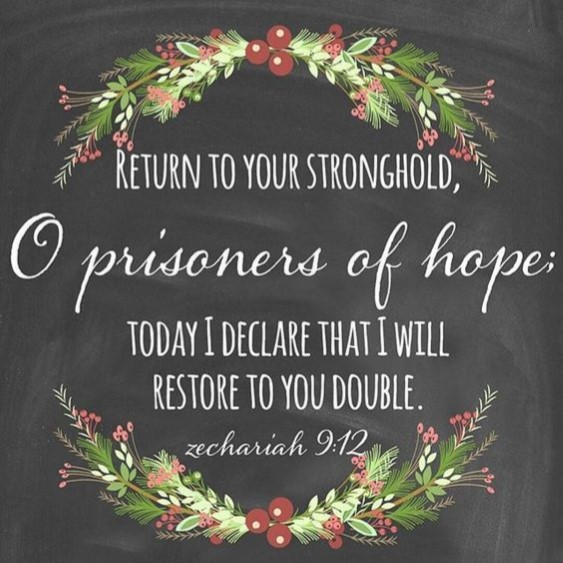 Return To Your Stronghold This Advent