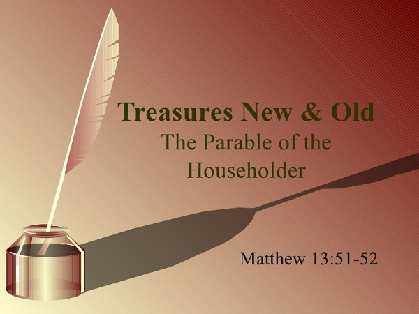 The Kingdom of God is Like an Owner of a House