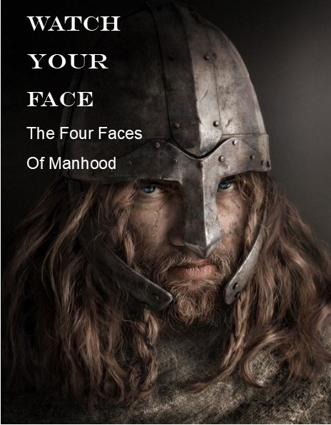 The Four Faces Of Manhood