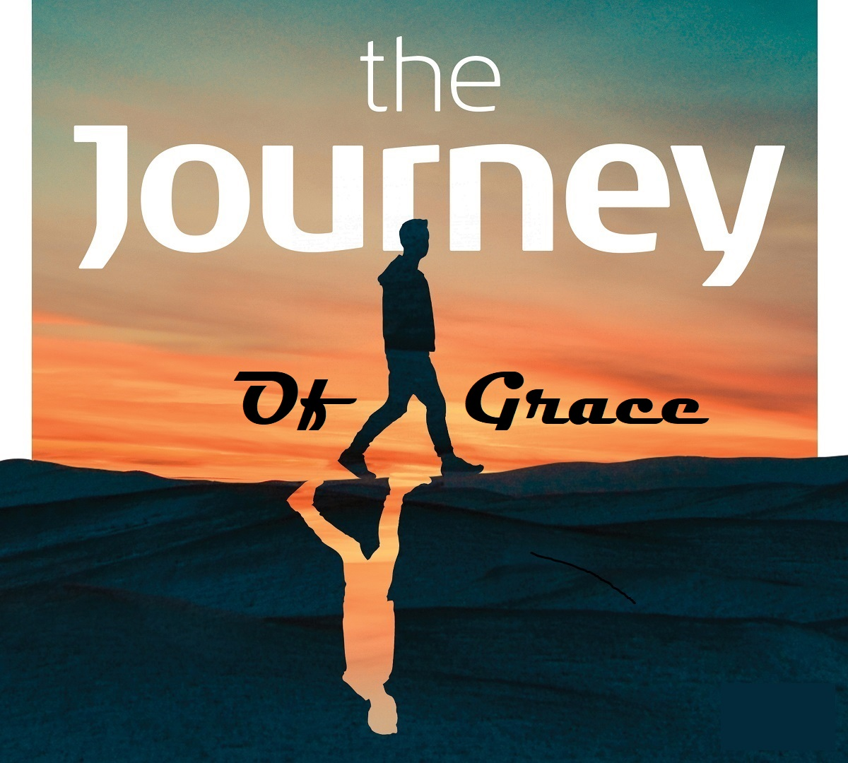 The Journey of Grace